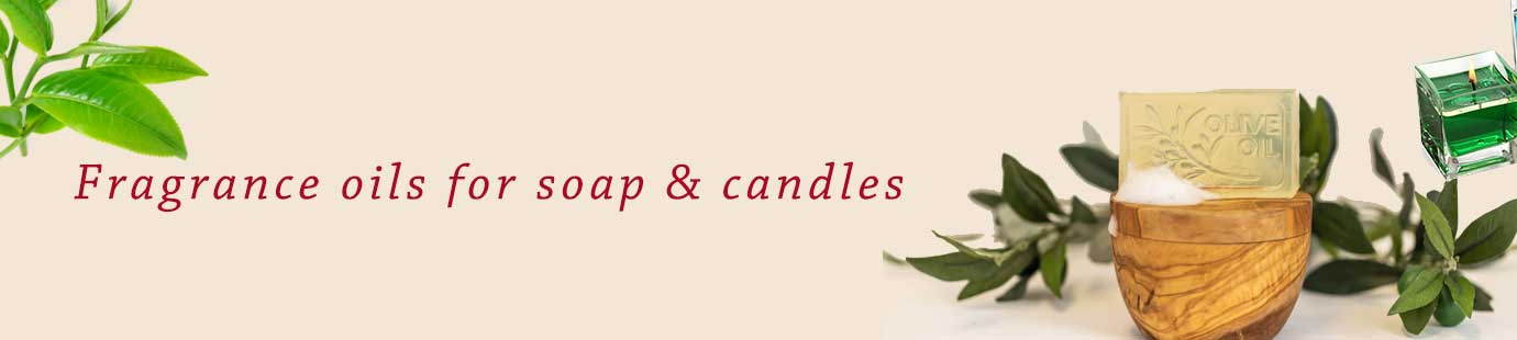 FRAGRANCE OILS FOR SOAP & CANDLES